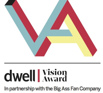 Dwell Vision Award in partnership with the Big Ass Fan Company